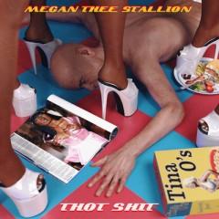Thot Shit - Megan Thee Stallion