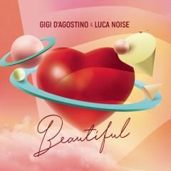 Beautiful - Gigi D'Agostino & Luca Noise
