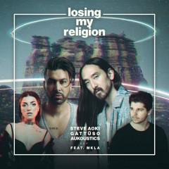 Losing My Religion - Steve Aoki, GATTUSO & Aukoustics feat. MKLA