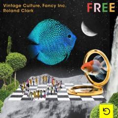 Free - Vintage Culture, Fancy Inc & Roland Clark