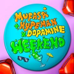 Weekend - Mufasa & Hypeman feat. Dopamine