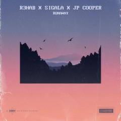 Runaway - R3HAB, Sigala & JP Cooper
