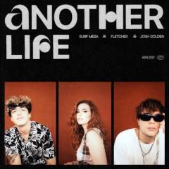 Another Life - Surf Mesa feat. FLETCHER & Josh Golden