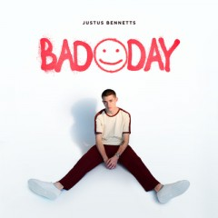 Bad Day - Justus Bennetts