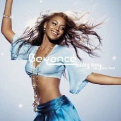 Baby Boy - Beyonce Knowles feat. Sean Paul