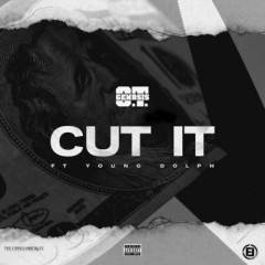 Cut It - O.T. Genasis feat. Young Dolph