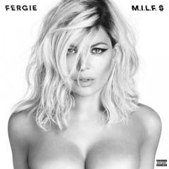 M.I.L.F. Money - Fergie