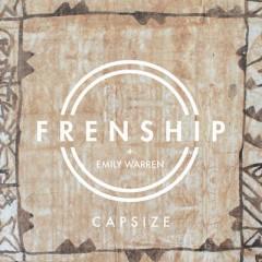 Capsize - Frenship feat. Emily Warren