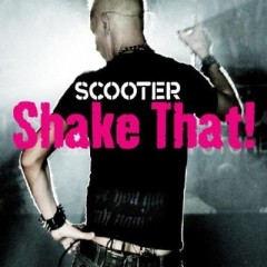 Shake That - Scooter