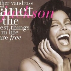 Best Things In Life Are Fre - Janet Jackson