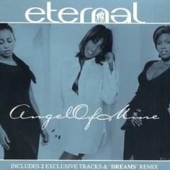 Angel Of Mine - Eternal