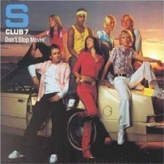 Don't Stop Movin' - S Club 7