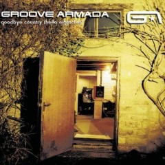 Little By Little - Groove Armada