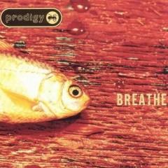 Breathe - Prodigy