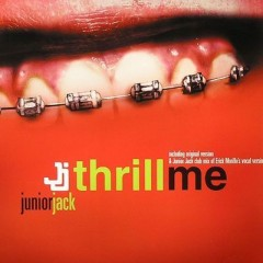 Thrill Me (Remix) - Junior Jack