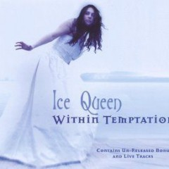 Ice Queen - Within Temptation