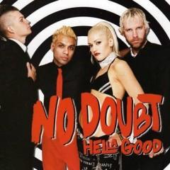Hella Good - No Doubt