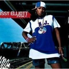 Work It - Missy Elliott