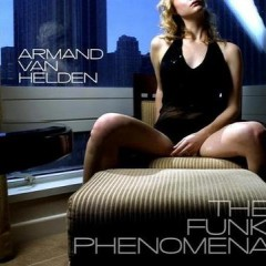 Funk Phenomena - Armand Van Helden