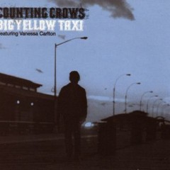 Big Yellow Taxi - Counting Crows feat. Vanessa Carlton