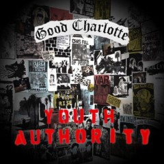 Life Can't Get Much Better - Good Charlotte