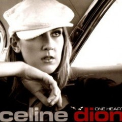 One Heart - Celine Dion