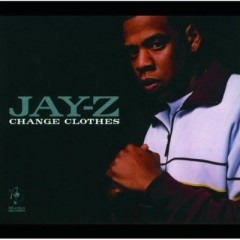 Change Clothes - Jay-Z