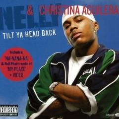 Tilt Ya Head Back - Nelly feat. Christina Aguilera
