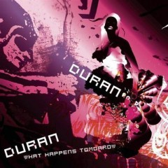What Happens Tomorrow - Duran Duran