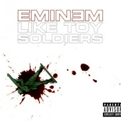 Like Toy Soldiers - Eminem