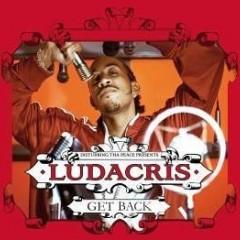 Get Back - Ludacris