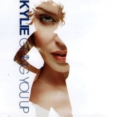 Giving You Up - Kylie Minogue