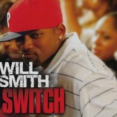 Switch - Will Smith