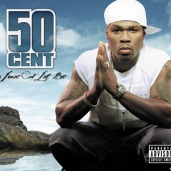 Just A Lil Bit - 50 Cent