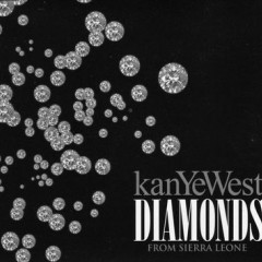Diamonds (From Sierra Leone) - Kanye West Feat. Jay-Z