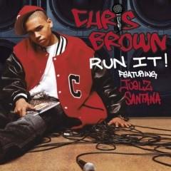 Run It - Chris Brown