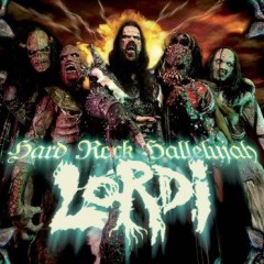 Hard Rock Hallelujah - Lordi