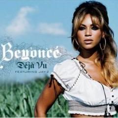 Deja Vu - Beyonce Knowles feat. Jay-Z