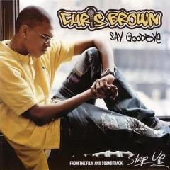 Say Goodbye - Chris Brown