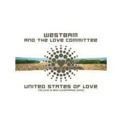 United States Of Love - Westbam & The Love Committee