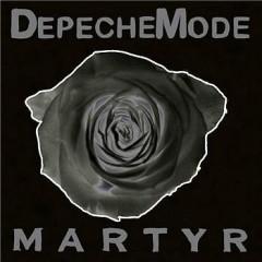 Martyr - Depeche Mode