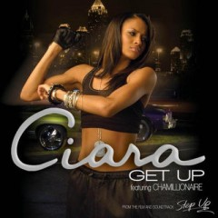 Get Up - Ciara feat. Chamillionaire