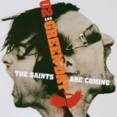 The Saints Are Coming - U2 & Green Day