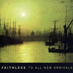 Last This Day - Faithless feat. Dido