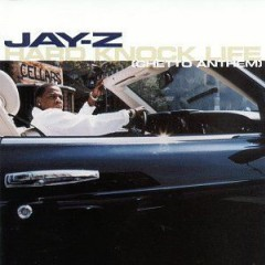 Hard Knock Life - Jay-Z