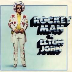 Rocket Man (I Think It's Going To Be A Long Long Time) - Elton John