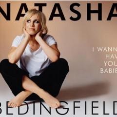 (I Wanna Have Your) Babies - Natasha Bedingfield