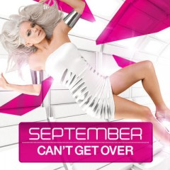 Can't Get Over - September