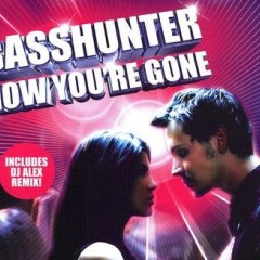 Now You're Gone - Basshunter Feat. Dj Mental Theo's Bazzheadz