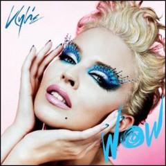Wow - Kylie Minogue
